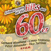Play & Download Erinnerungen an die Hits der 60er by Various Artists | Napster