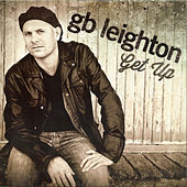 Play & Download Get Up by G.B. Leighton | Napster