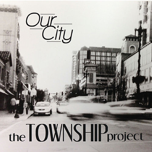 Our City by The Township Project