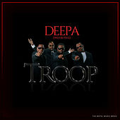 Deepa (Revisited) by Troop