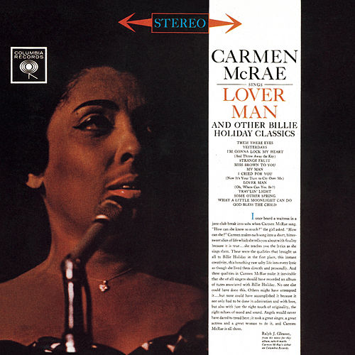 Play & Download Carmen McRae Sings Lover Man And Other Billie Holiday Classics by Carmen McRae | Napster