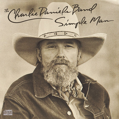 Play & Download Simple Man by Charlie Daniels | Napster