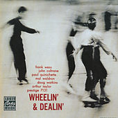 Play & Download Wheelin' And Dealin' by John Coltrane | Napster