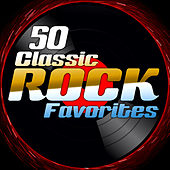 50 Classic Rock Favorites by Various Artists
