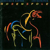 Play & Download Rosensfole by Jan Garbarek | Napster
