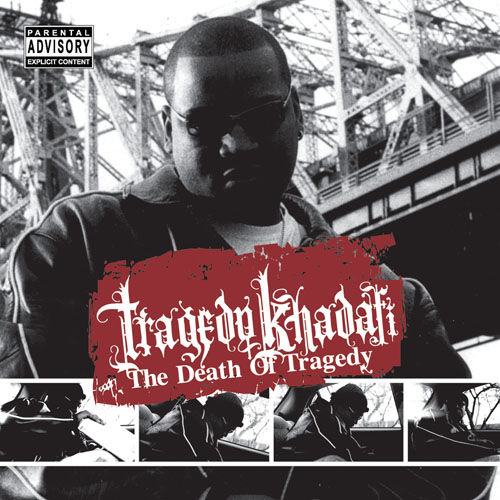 Play & Download The Death Of Tragedy by Tragedy Khadafi | Napster