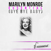 Play & Download Essential (Bye Bye Baby) [Live] by Marilyn Monroe | Napster
