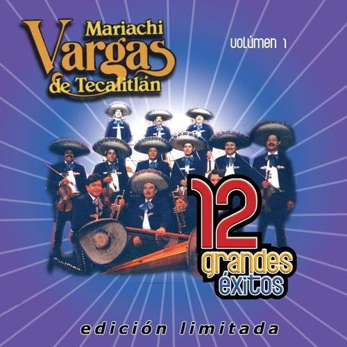 Play & Download 12 Grandes exitos Vol. 1 by Mariachi Vargas de Tecalitlan | Napster