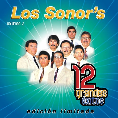 12 Grandes exitos Vol. 2 by Los Sonor's