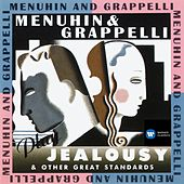 Menuhin and Grappelli play Jealousy & other Great Standards by Various Artists