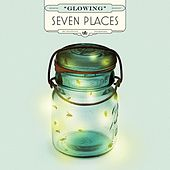Play & Download Glowing by Seven Places | Napster