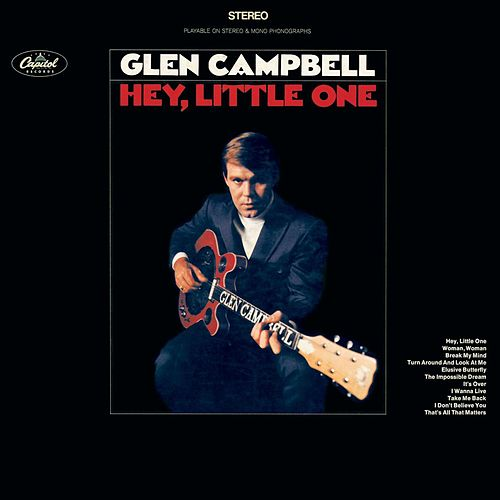 Play & Download Hey Little One by Glen Campbell | Napster