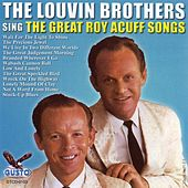 Play & Download Sing The Great Roy Acuff Songs by The Louvin Brothers | Napster