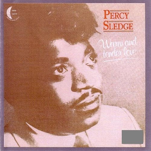 Play & Download Warm And Tender Love by Percy Sledge | Napster