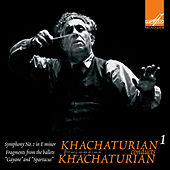 Khachaturyan Conducts Khachaturyan, Vol. 1 (Live) by USSR State Academic Symphony Orchestra