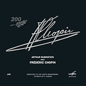 Play & Download Arthur Rubinstein Performs Chopin (Live) by Arthur Rubinstein | Napster