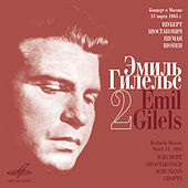 Play & Download Emil Gilels Recitals, Vol. 2 (Live) by Emil Gilels | Napster