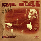 Play & Download Art of Emil Gilels, Vol. 3 by Emil Gilels | Napster