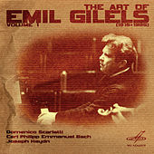 Play & Download Art of Emil Gilels, Vol. 1 by Emil Gilels | Napster