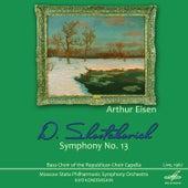 Shostakovich: Symphony No. 13 by Arthur Eisen