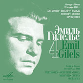 Play & Download Emil Gilels Recitials, Vol. 4 (Live) by Emil Gilels | Napster