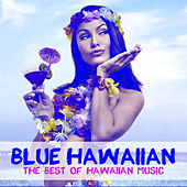 Play & Download Blue Hawaiian: The Best of Hawaiian Music by Various Artists | Napster