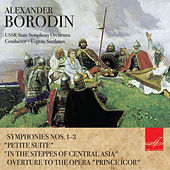 Play & Download Borodin: Symphonic Works by USSR State Academic Symphony Orchestra | Napster