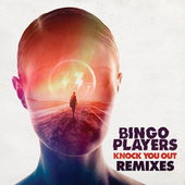 Play & Download Knock You Out by Bingo Players | Napster