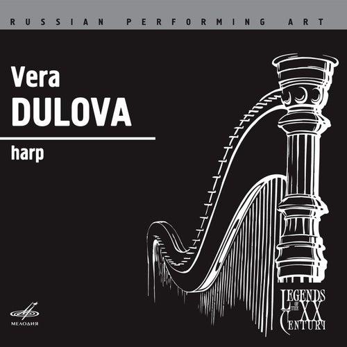 Play & Download Russian Performing Art: Vera Dulova, Harp by Vera Dulova | Napster