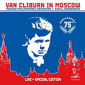 Play & Download Van Cliburn in Moscow (Live) by Van Cliburn | Napster