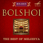Bolshoi. The Best of Melodiya by Various Artists