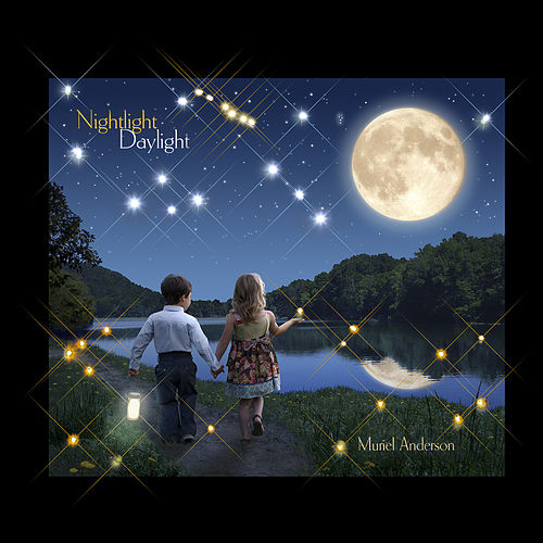 Play & Download Nightlight Daylight: Nightlight, Vol. 1 by Muriel Anderson | Napster