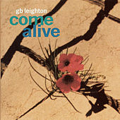 Play & Download Come Alive by G.B. Leighton | Napster