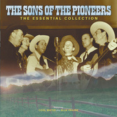 Play & Download The Sons Of The Pioneers: The Essential Collection by The Sons of the Pioneers | Napster