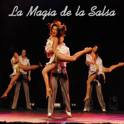 Play & Download La Magia de la Salsa by Various Artists | Napster