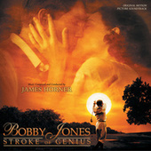 Bobby Jones: Stroke Of Genius by James Horner