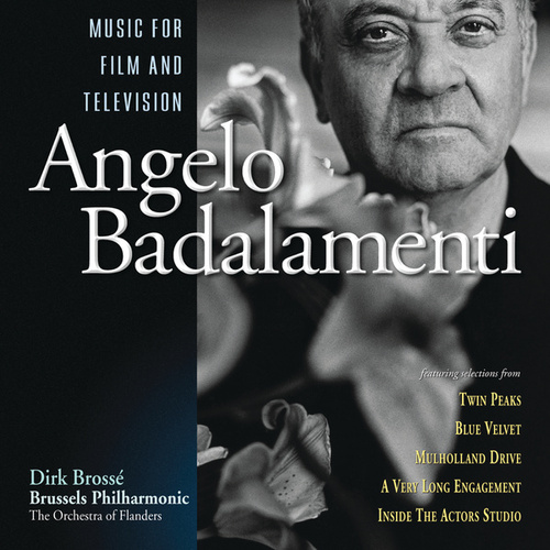 Play & Download Angelo Badalamenti: Music For Film And Television by Angelo Badalamenti | Napster