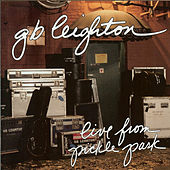 Play & Download Live from Pickle Park by G.B. Leighton | Napster