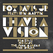 Play & Download I Have a Vision Remixes by Roy Davis, Jr. | Napster