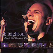 Play & Download Live @ the Minnesota Music Cafe by G.B. Leighton | Napster