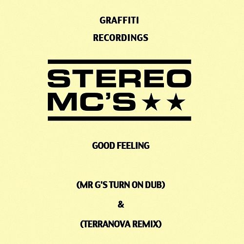 Play & Download Good Feeling (Remixes) by Stereo MC's | Napster