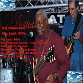 Play & Download My Last Mile by Ted Roberson | Napster