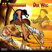 Play & Download Der Weg by C.c. Tennissen | Napster