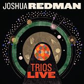 Play & Download Trios Live by Joshua Redman | Napster