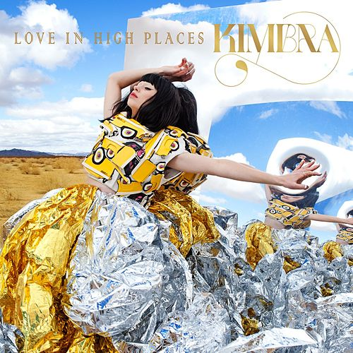 Love in High Places by Kimbra