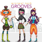 Minimal Tech Grooves by Various Artists