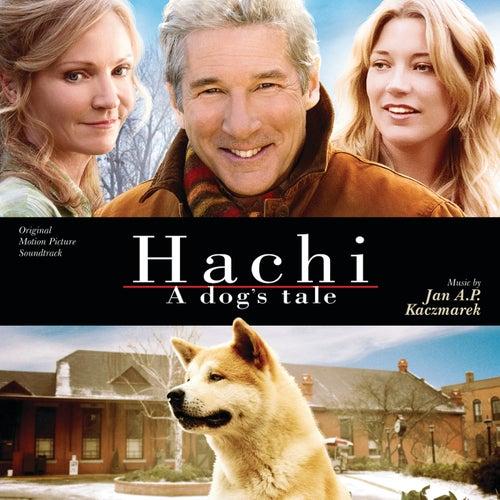 Hachi: A Dog's Tale by Jan A.P. Kaczmarek