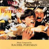 War Of The Buttons by Rachel Portman