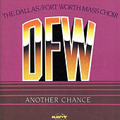 Play & Download Another Chance by DFW Mass Choir | Napster