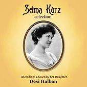 Selma Kurz Selection by Harold Craxton